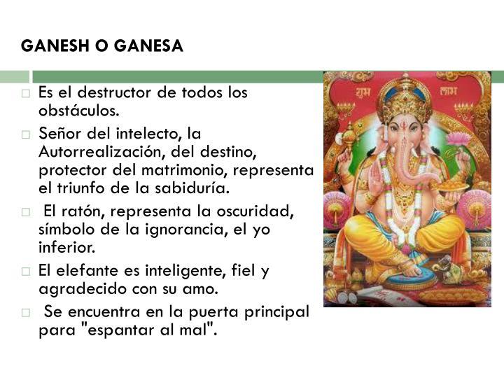 GANESH O GANESA