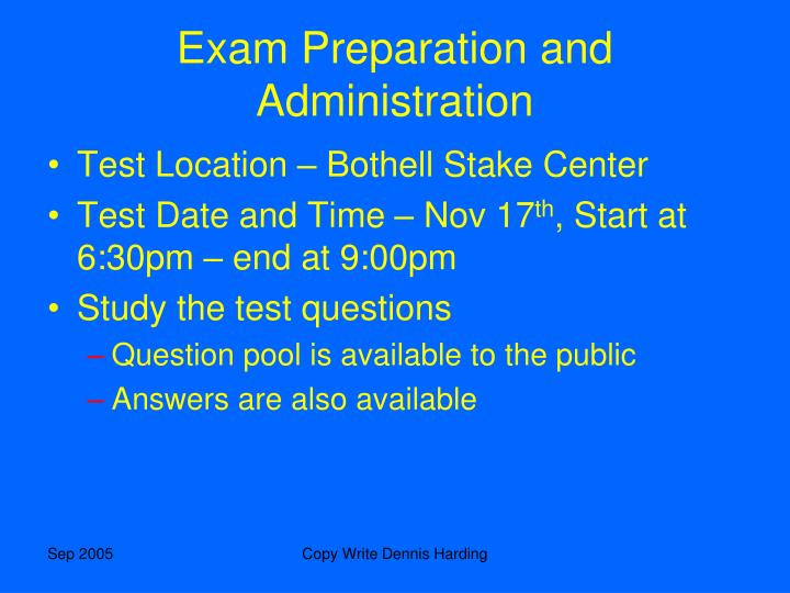Exam Preparation and Administration