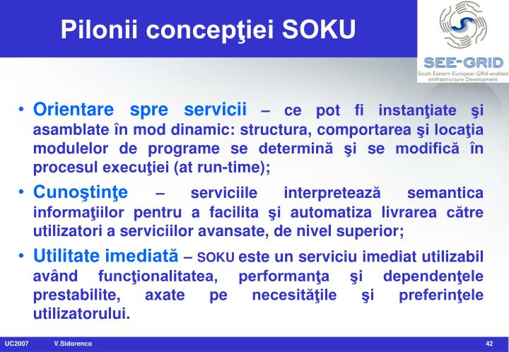 Pilonii concepţiei SOKU