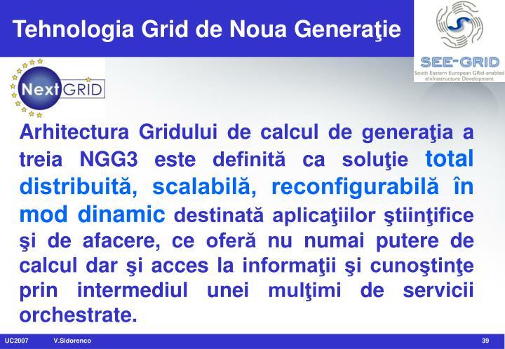 Tehnologia Grid de Noua Genera