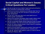 social capital and women s issues critical questions for leaders