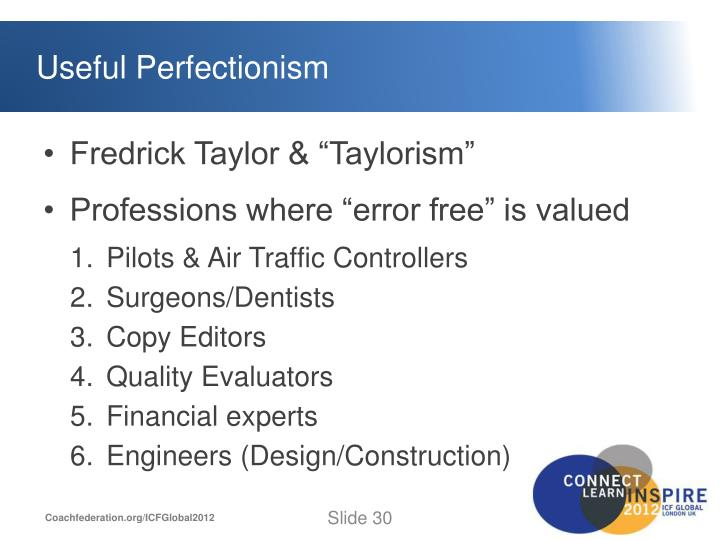 Useful Perfectionism