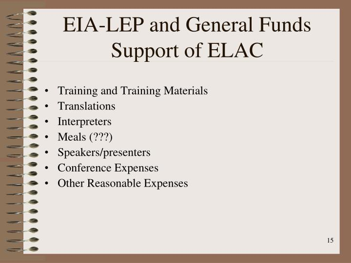 EIA-LEP and General Funds Support of ELAC