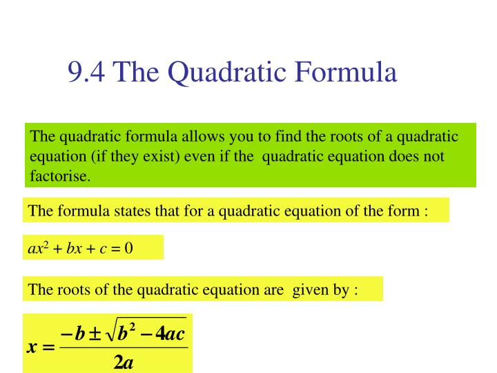 9.4 The Quadratic Formula