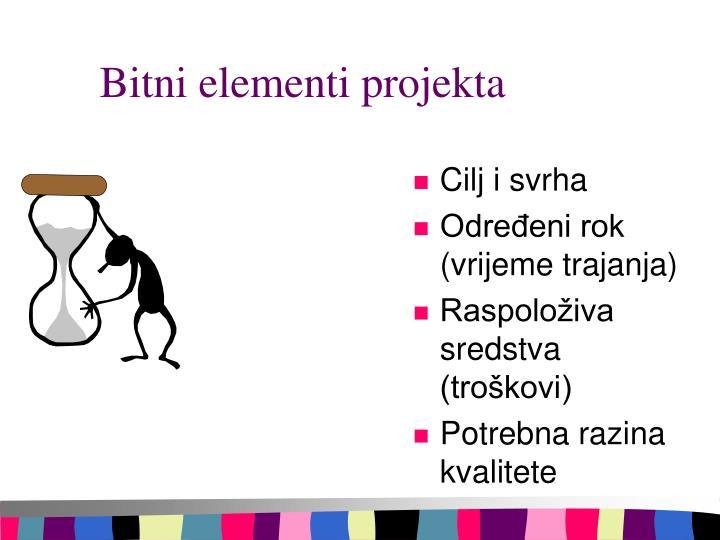 Bitni elementi projekta