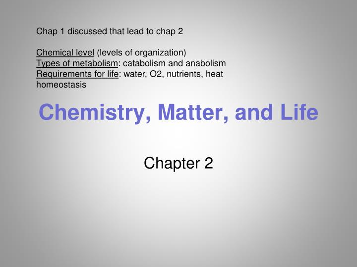 chemistry matter and life n.