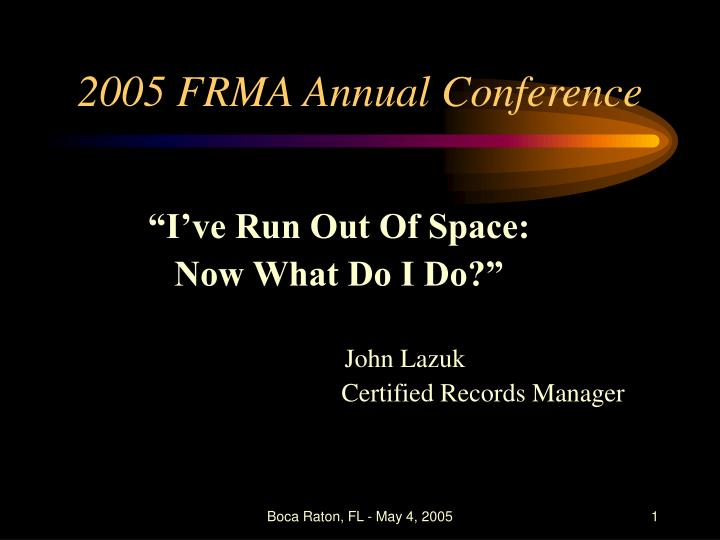 2005 frma annual conference n.
