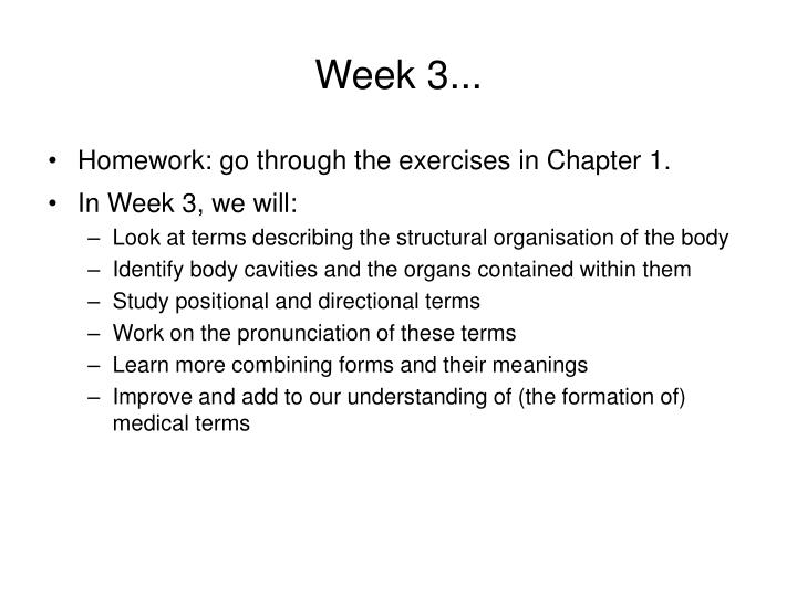 Week 3...