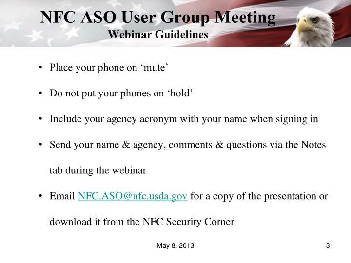 Nfc aso user group meeting webinar guidelines