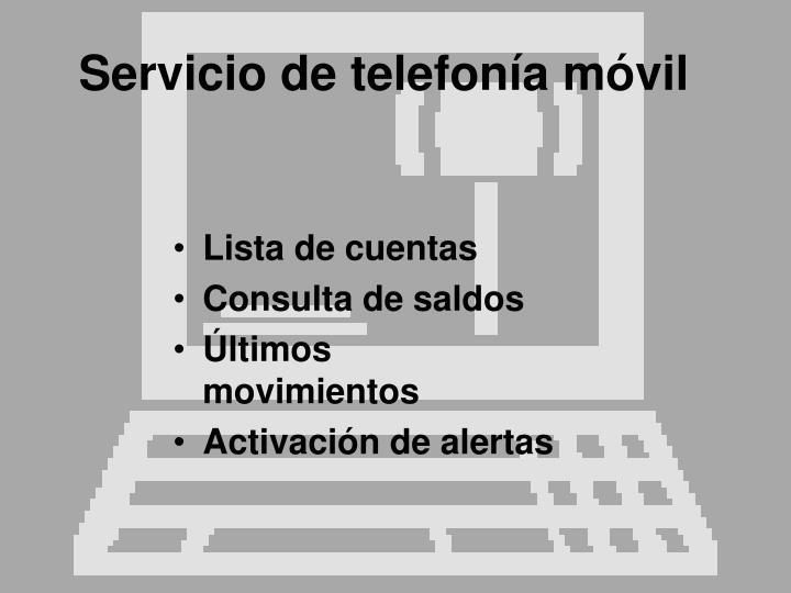 Servicio de telefonía móvil