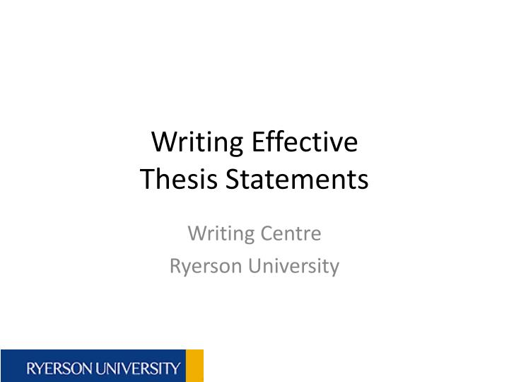 writing effective thesis statements n.