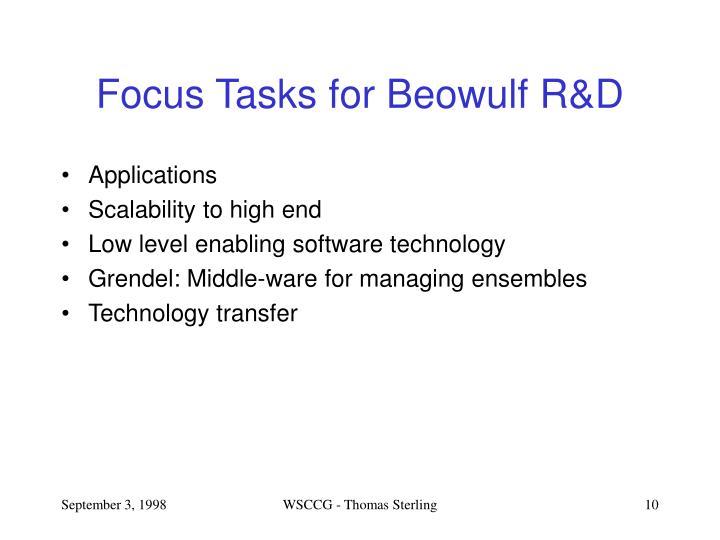 Focus Tasks for Beowulf R&D