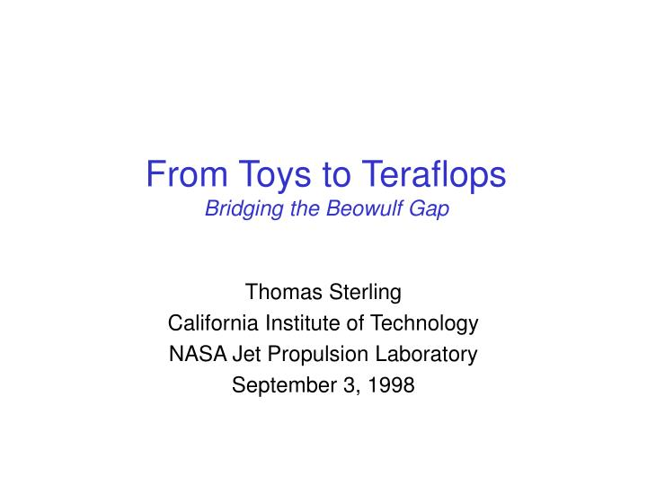 From Toys to Teraflops