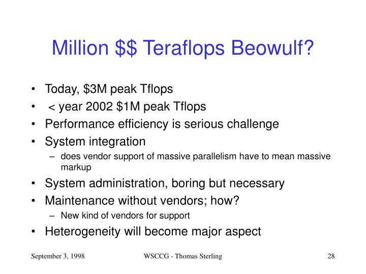 Million $$ Teraflops Beowulf?