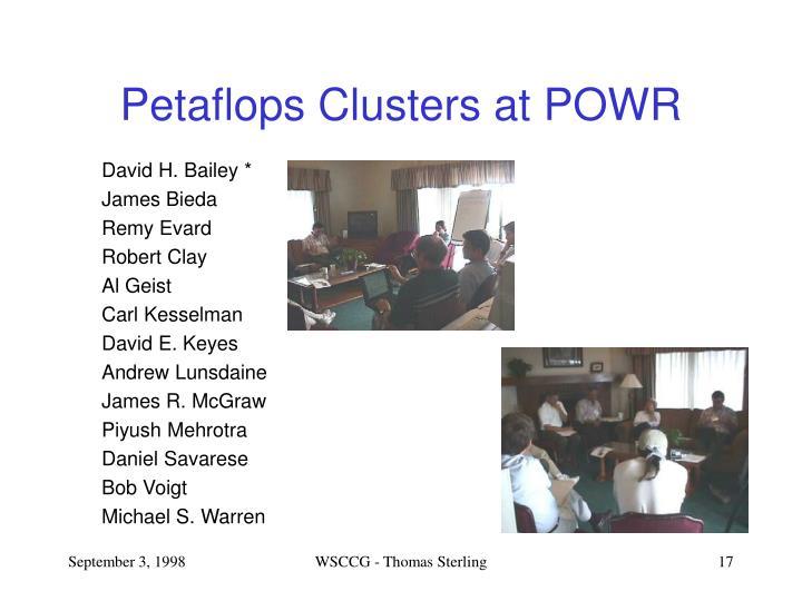 Petaflops Clusters at POWR