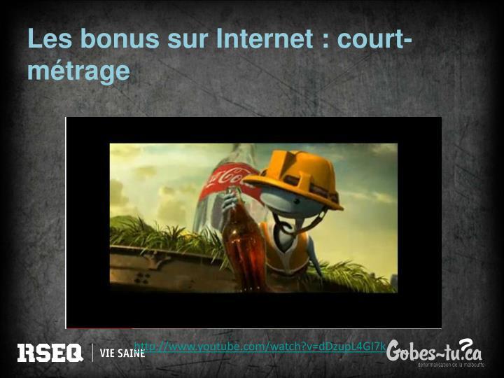 Les bonus sur Internet : court-métrage