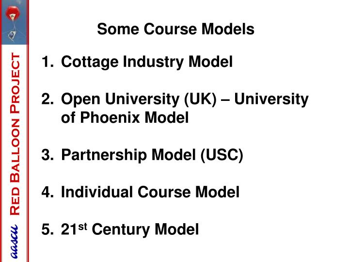 Some Course Models