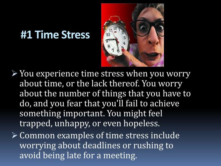 #1 Time Stress
