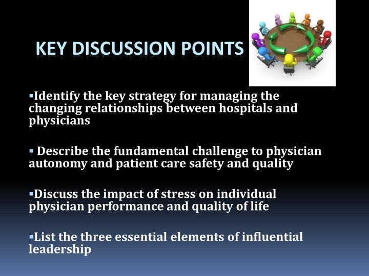 Identify the key strategy for managing the changing relationships between hospitals and physicians