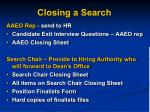 closing a search