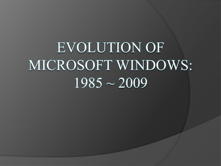 evolution of microsoft windows 1985 2009 n.
