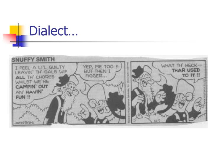 Dialect…