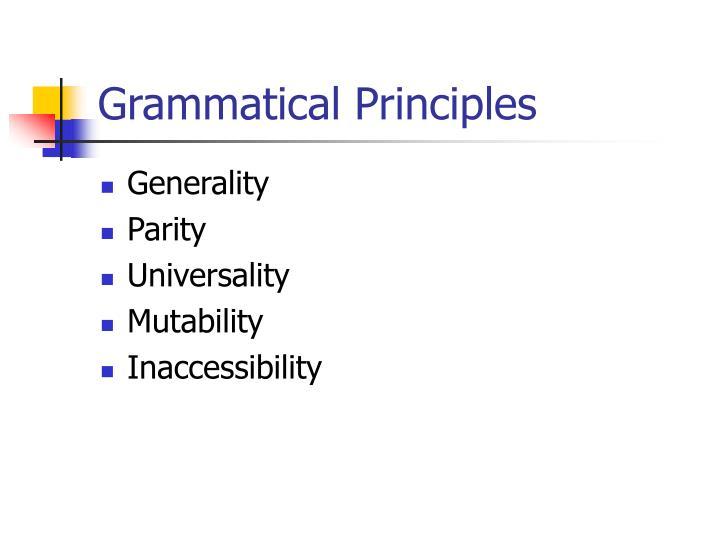 Grammatical Principles