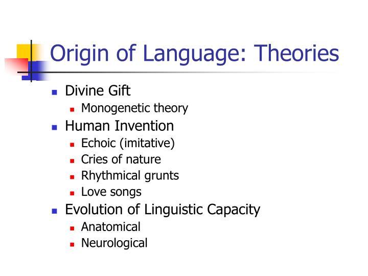 Origin of language theories