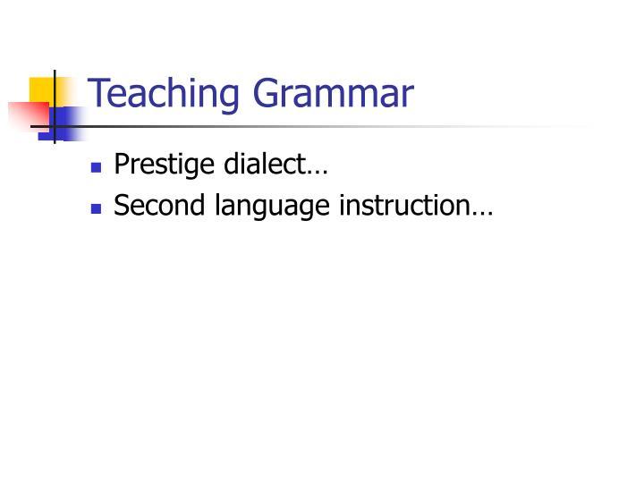 Teaching Grammar