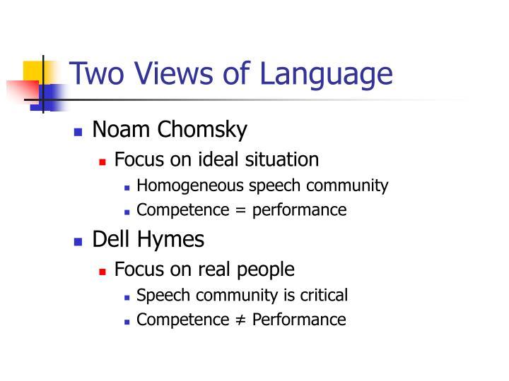 Two Views of Language