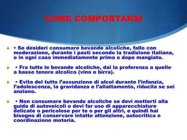 COME COMPORTARSI