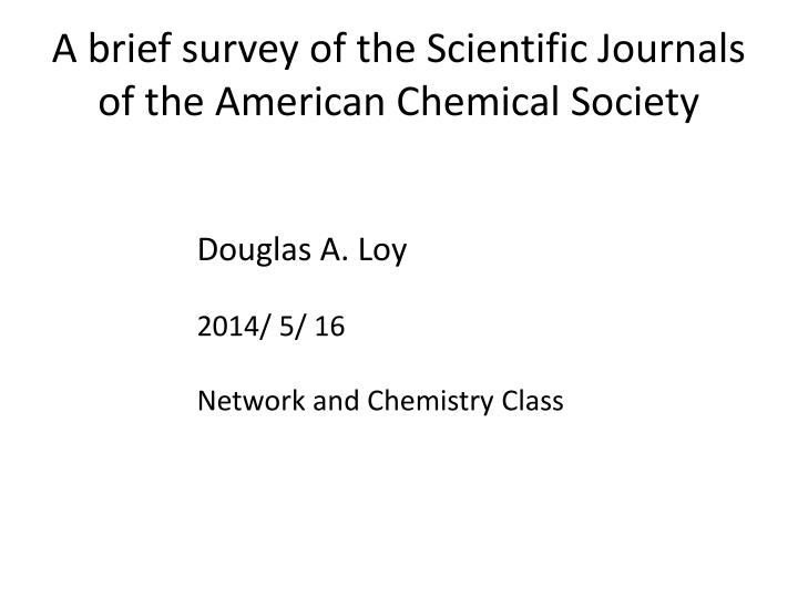 A brief survey of the Scientific Journals of the American Chemical Society
