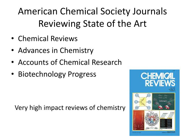 American Chemical Society Journals Reviewing State of the Art