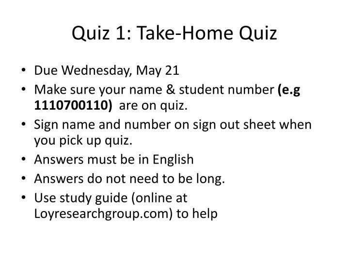 Quiz 1 take home quiz