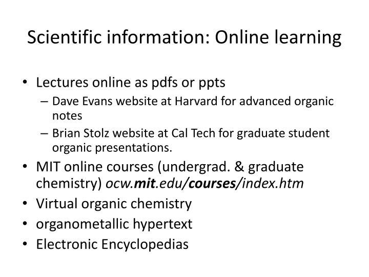 Scientific information: Online learning