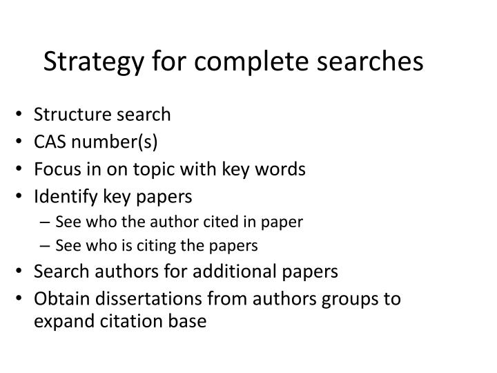 Strategy for complete searches