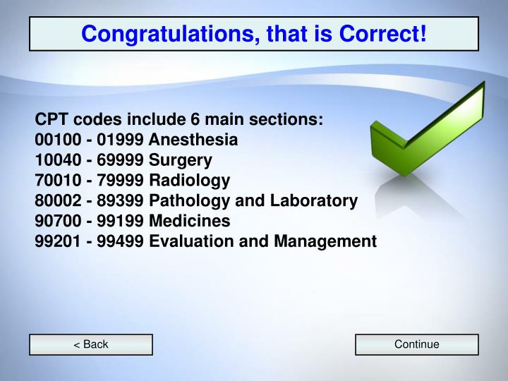 Congratulations, that is Correct!