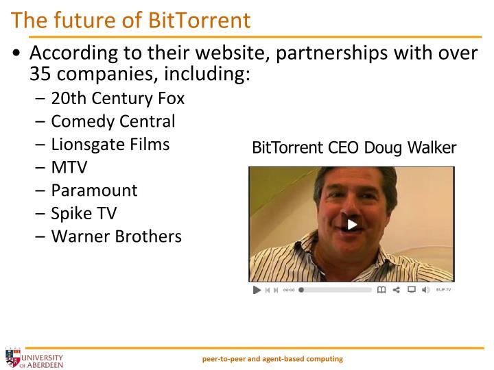 The future of BitTorrent