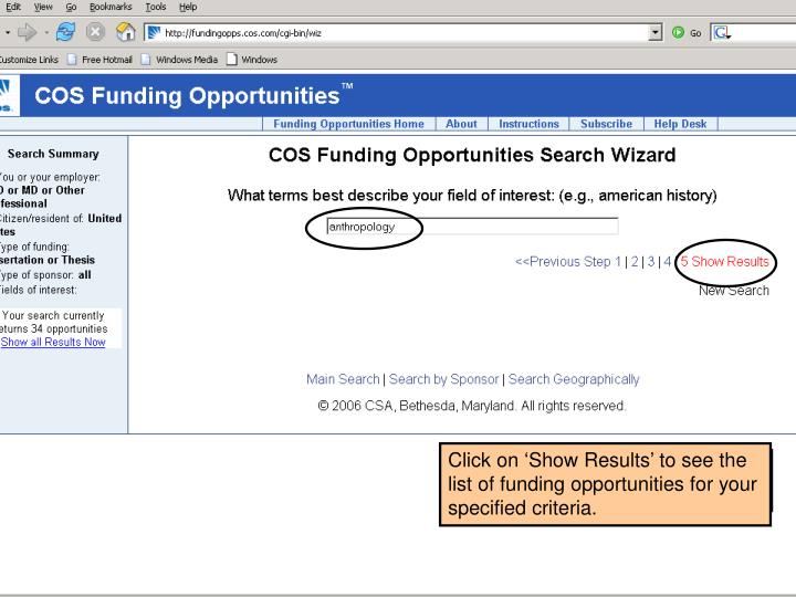 Click on 'Show Results' to see the list of funding opportunities for your specified criteria.