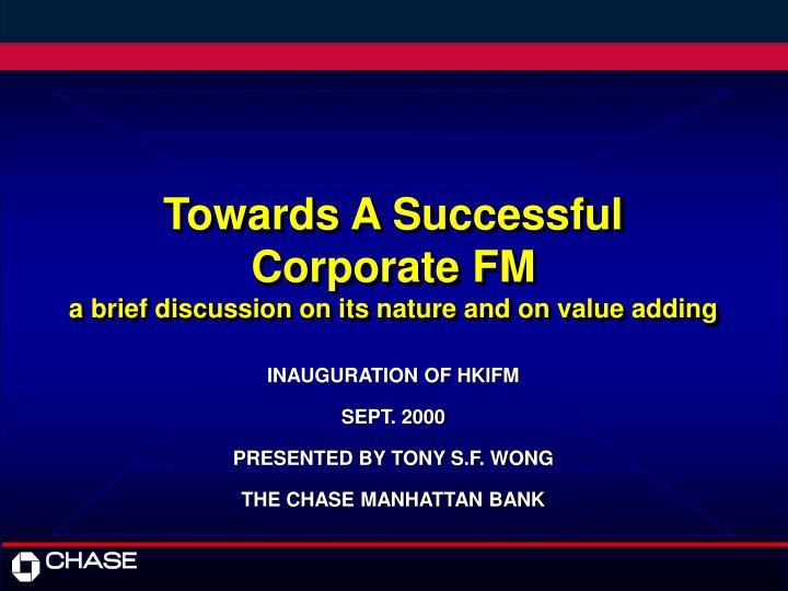 towards a successful corporate fm a brief discussion on its nature and on value adding n.