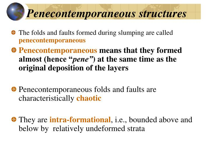 Penecontemporaneous structures