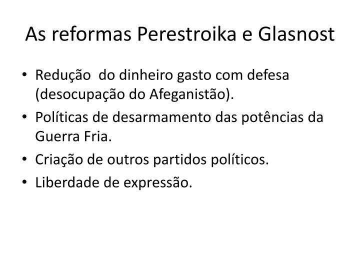 As reformas perestroika e glasnost