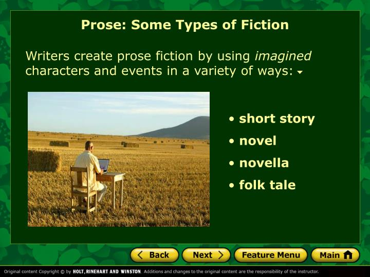 Prose: Some Types of Fiction