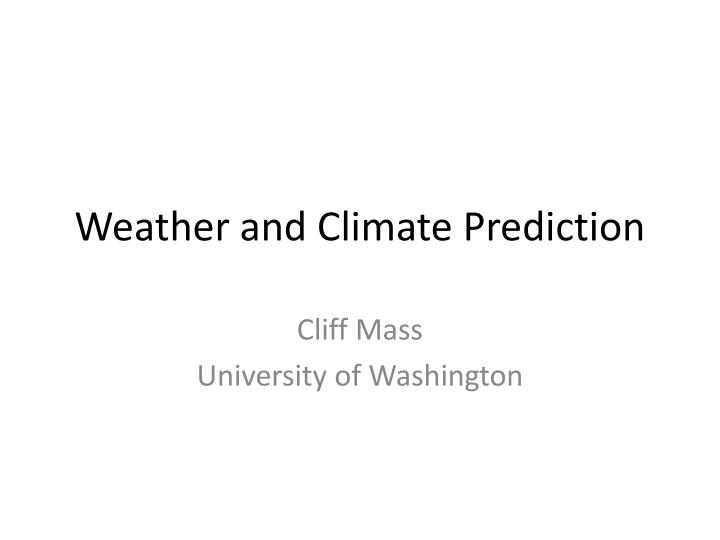 weather and climate prediction n.