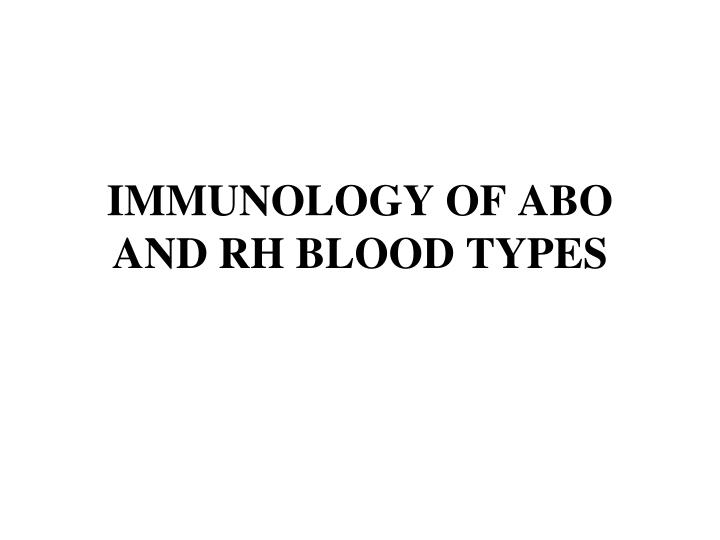 immunology of abo and rh blood types n.