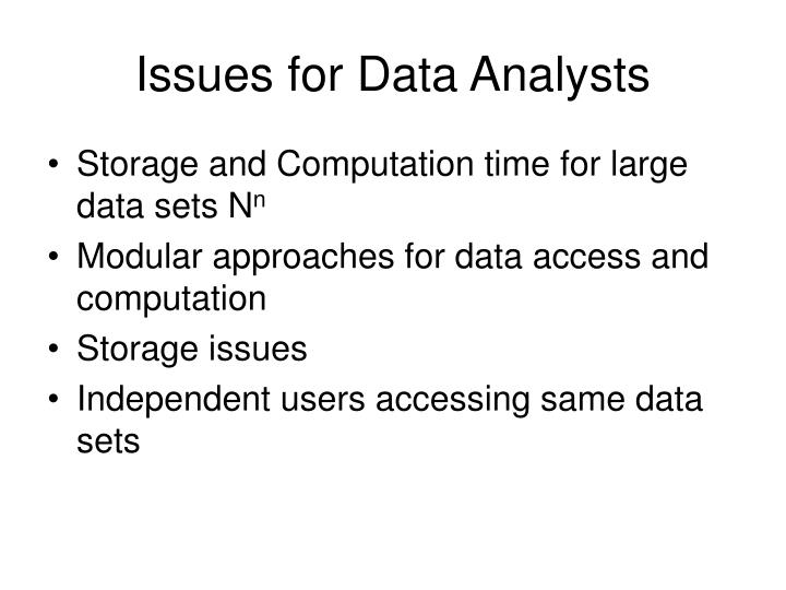 Issues for Data Analysts