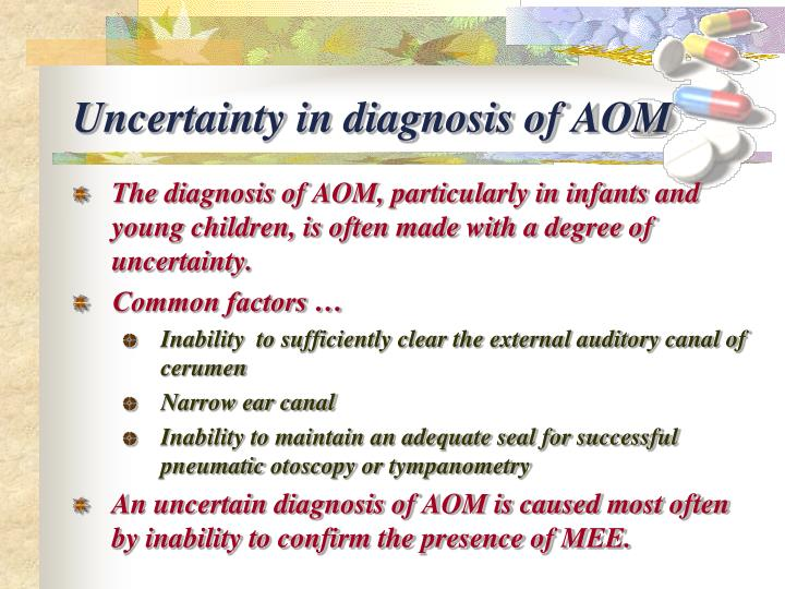 Uncertainty in diagnosis of AOM