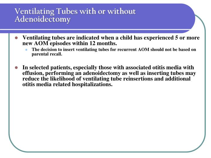 Ventilating Tubes with or without Adenoidectomy