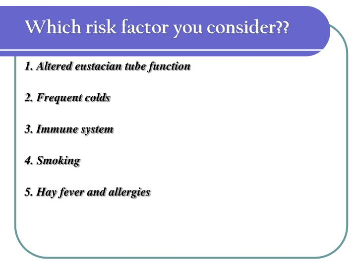 Which risk factor you consider??