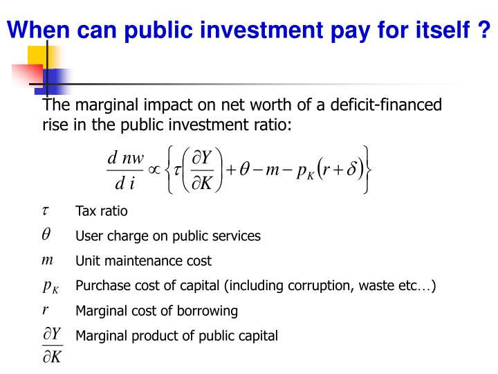 When can public investment pay for itself ?